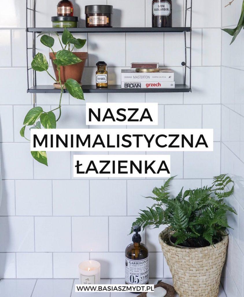 Minimalistyczna łazienka - wystrój, aranżacja, dodatki